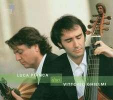 Luca Pianca, Vittorio Ghielmi – Duo