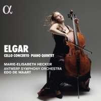 ELGAR: Cello Concerto; Piano Quintet