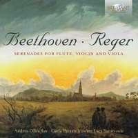Beethoven; Reger: Serenades for Flute, Violin and Viola