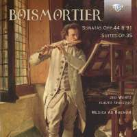 Boismortier: Sonatas Opp. 44 & 91; Suites Op.35