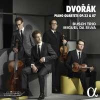 DVORAK: Piano Quartets Op. 23 & 87