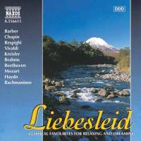 LIEBESLEID - Classical Favourites for Relaxing and Dreaming