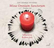 Zelenka: Missa Omnium Sanctorum