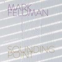 Mark Feldman: Sounding Point