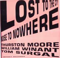 Thurston Moore: Lost To The City