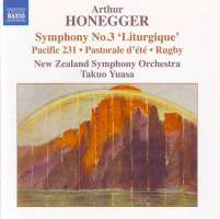 """HONEGGER: Symphony No. 3, """"Liturgique""""; Pacific 231; Pastorale d'été; Rugby"""