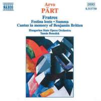 PART: Fratres / Festina Lente / Summa
