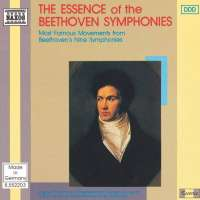 The Essence of the Beethoven Symphonies