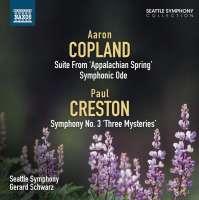 COPLAND: Appalachian Spring Suite; Symphonic Ode / CRESTON: Symphony No. 3