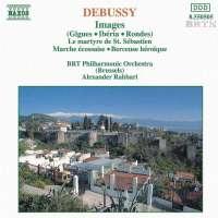 DEBUSSY: Images / Le martyre de Saint Sebastien