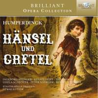 Brilliant Opera Collection - Humperdinck: Hänsel und Gretel