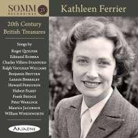 Kathleen Ferrier - 20th Century British Treasures