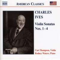 IVES: Violin sonatas 1 - 4
