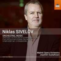 Sivelöv: Orchestral Music
