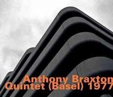 Anthony Braxton Quintet (Basel) 1977