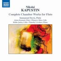 Kapustin: Complete Chamber Works for Flute