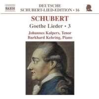 SCHUBERT: Goethe lieder vol. 3