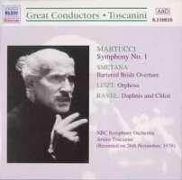 Arturo Toscanini: Liszt /  Ravel / Martucci / Smetana