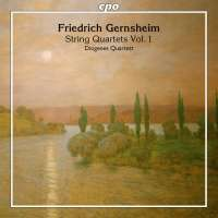Gernsheim: String Quartets Vol. 1