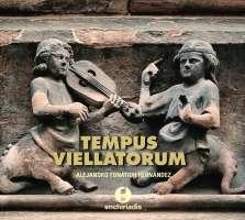 Tempus viellatorum - Fiddle in the music of the XIII century
