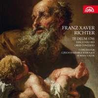 Richter: Te Deum 1781; Exsultate Deo; Oboe Concerto