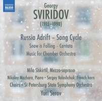 Sviridov: Russia Adrift - Song Cycle