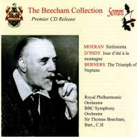 The Beecham Collection: Moeran, D'Indy & Berners