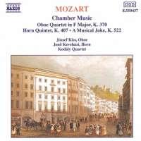 Mozart: Oboe Quartet, K. 370, Horn Quintet, K. 407, A Musical Joke, K. 522