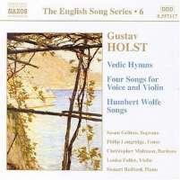 HOLST: Vedic Hymns; Four Songs, Op. 35; Humbert Wolfe Settings