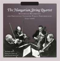 Hungarian String Quartet - Historical Recordings