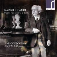 Fauré: Works for Violin and Piano
