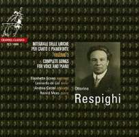 Respighi: Complete Songs For Voice And Piano, Volume 3