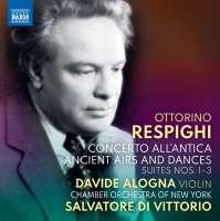 Respighi: Concerto all'antica; Ancient Airs and Dances