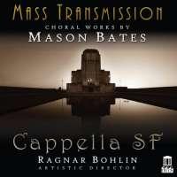 Bates: Mass Transmission