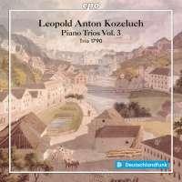 Koželuch: Piano Trios Vol. 3