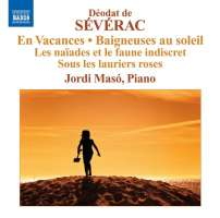 SEVERAC: Piano Music, Vol. 2