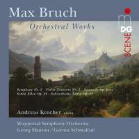 Bruch: Orchestral Works