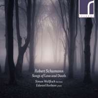 Schumann: Songs of Love & Death