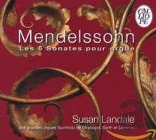 Mendelssohn: 6 sonates pour orgue