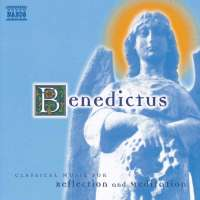 BENEDICTUS - Classical Music for Reflection and Meditation