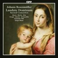 Rosenmüller: Laudate Dominum - Sacred Concertos