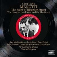 Menotti: The Saint of Bleecker Street , The Unicorn, the Gorgon and the Manticore (1955, 1957)