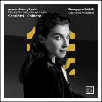 Appena chiudo gli occhi - Cantatas for solo voice with violin