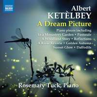 Ketelbey: A Dream Picture – Piano Pieces