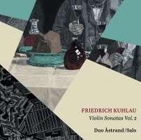 Kuhlau: Violin Sonatas Vol. 2