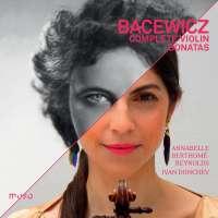 Bacewicz: Violin Sonatas