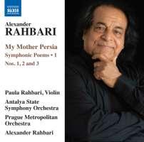 Rahbari: My Mother Persia - Symphonic Poems Vol. 1