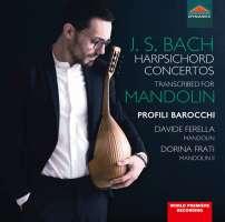 Bach: Harpsichord concertos transcribed for mandolin