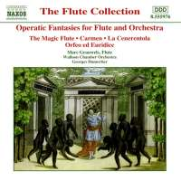 OPERATIC FANTASIES: Operatic Fantasies for Flute and Orchestra