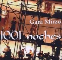 Gani Mirzo: 1001 Noches